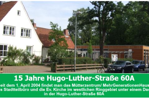 15 Jahre Hugo-Luther-Str. 60a – Das Mehr-Generationen-Haus